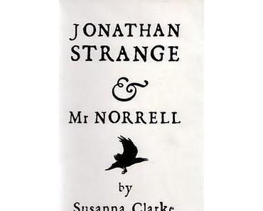 Susanna Clarke: Jonathan Strange & Mr. Norell