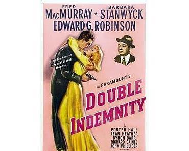 """""""Frau ohne Gewissen"""" / """"Double Indemnity"""" [USA 1944]"""
