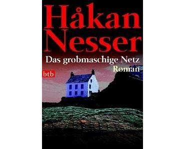 """Håkan Nesser: """"Das grobmaschige Netz""""."""