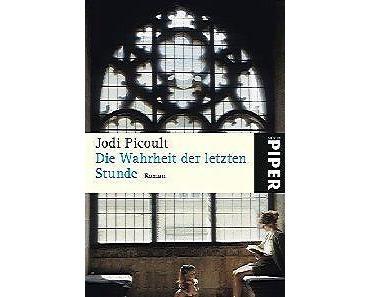 Jodi Picoult – Die Wahrheit der letzten Stunde