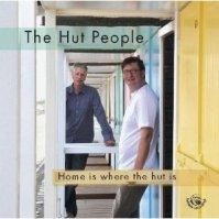 CD-Neuerscheinung: The Hut People – Home is where the hut is