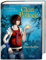 Anne Plichota & Cendrine Wolf – Oksa Pollock I – Die Unverhoffte