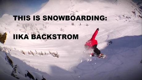 Iikka Backstrom : This is Snowboarding