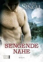 Nalini Singh – PSY/Gestaltwandler-Serie 6 – Sengende Nähe
