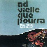 CD Ad Vielle Que Pourra: New French Folk Music