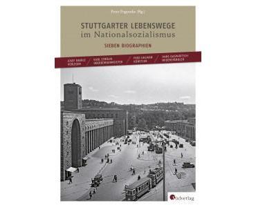 stuttgarter lebenswege im nationalsozialismus