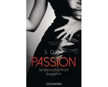 Quinn, S.: Passion – Leidenschaftlich begehrt