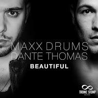 MAXX DRUMS feat. Dante Thomas - Beautiful