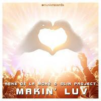 Rene de la Mone & Slin Project - Makin Luv