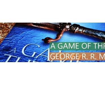 Rezension: A Game Of Thrones
