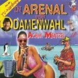 Achim Mentzel - In Arenal Ist Damenwahl