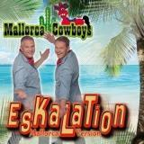 Mallorca Cowboys - Eskalation