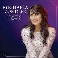 Michaela Zondler - Samstag Nacht