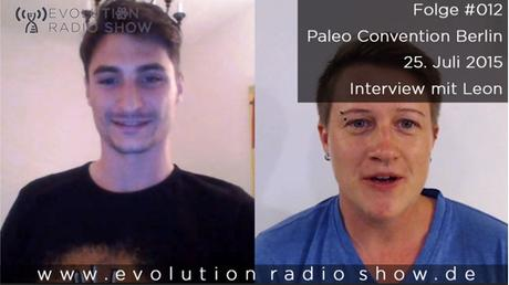 Evolution Radio Show Folge #012 – Interview mit Leon