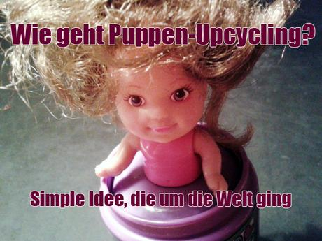 Puppen-Upcycling