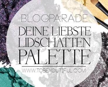 [Blogparade] Deine liebste Lidschatten Palette