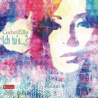 GabriElla - Ich Tus