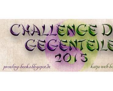 [Challenge] Challenge der Gegenteile -Updatepost-