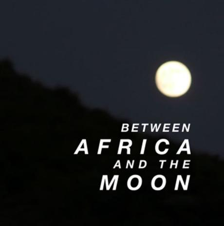 Between Africa and the Moon (DJ Mix
