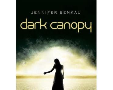 Dark Canopy – Jennifer Benkau