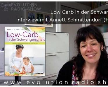 Evolution Radio Show Folge #014 – Low Carb in der Schwangerschaft – Interview mit Annett Schmittendorf (Hebamme)