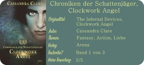 {Rezension} Chroniken der Schattenjäger, Clockwork Angel