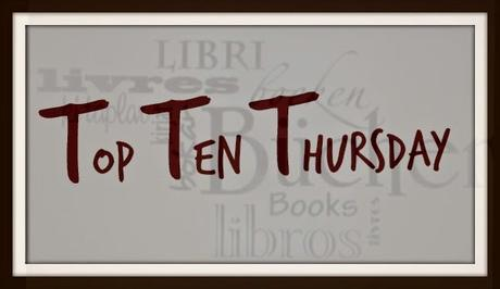 TTT - Top Ten Thursday #216