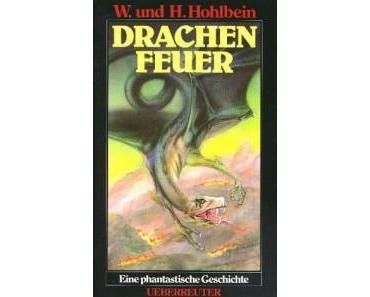 [Rezension] Drachenfeuer von Wolfgang und Heike Hohlbein