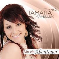 Tamara Kapeller - Nur Ein Abenteuer