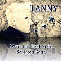Tanny - Wenn Ich Heut Nicht Schlafen Kann