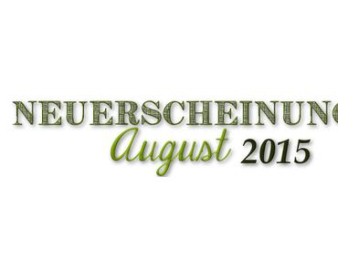 [Neuerscheinungen] August 2015 (Teil 2)
