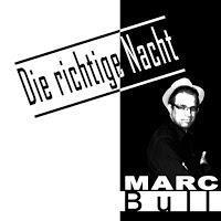 Marc Bull - Die Richtige Nacht