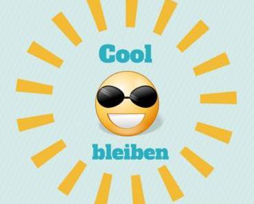 Cool bleiben auch in der größten Sommerhitze