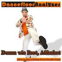 Danceflooranalyzer - Dumm Wie Brot, Affenkot