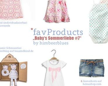 {favProducts} Edition: Baby's Sommerliebe #6