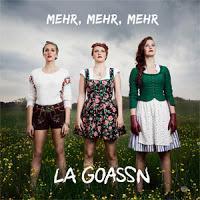 La Goassn - Mehr Mehr Mehr