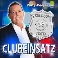 Party-People feat. Kult-Cop Toto - Clubeinsatz