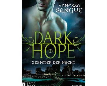 [Rezension] Dark Hope: Gebieter der Nacht - Vanessa Sangue