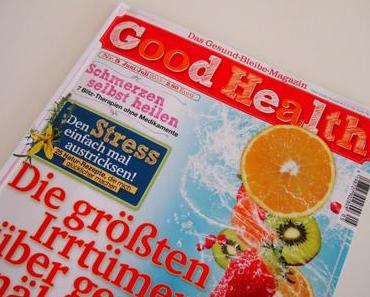 [Freitagsrezi] Good Health – Das Gesund-Bleibe-Magazin