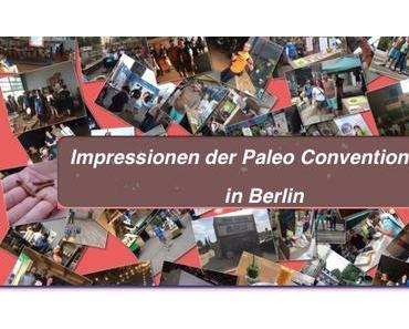Impressionen der Paleo Convention 2015 in Berlin (mit Fotogalerie)