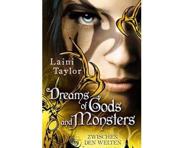 [Rezension] Dreams of Gods and Monsters, Bd. 3 - Laini Taylor
