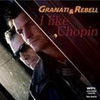 Granati & Rebell - I Like Chopin