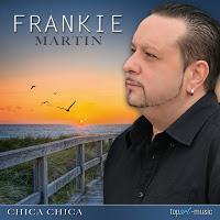 Frankie Martin - Chica Chica