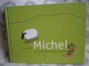 """Rezension """"Michel – Das Glück kommt häufig unverhofft"""" – Sylvain Victor"""