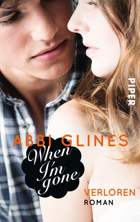 Rezension: When I'm Gone- Verloren von Abbi Glines