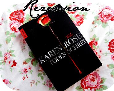 """Todesschrei"" - Karen Rose"