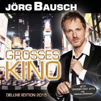 Jörg Bausch - Grosses Kino 2015 (Deluxe Edition)