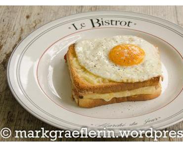 Köstliches aus der Bistrot-Küche: Croque Madame