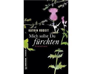 [Rezension] Mich sollst du fürchten von Katrin Rodeit