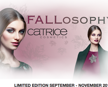 "PREVIEW : Limited Edition ""FALLosophy"" by CATRICE"